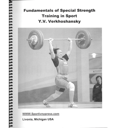 Fundamentals Of Special Strength Training In Sport By Y.V.Verkhoshansky