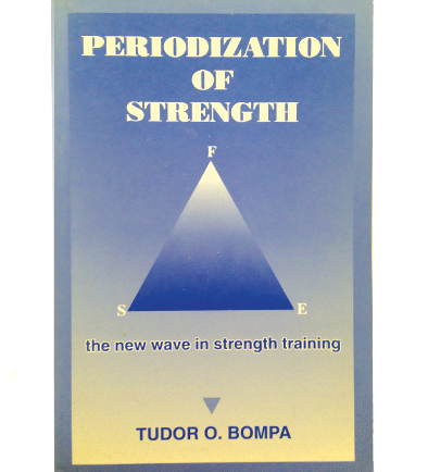 Periodization Of Strength By Tudor O. Bompa