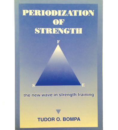 Periodization Of Strength By Tudor O. Bompa