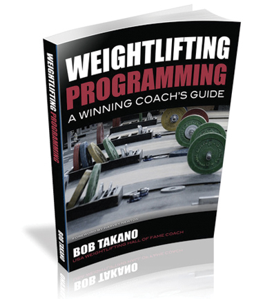Weightlifting Programming: A Winning Coaches Guide By Bob Tanko
