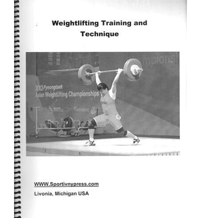 Weightlifting Training And Technique By Andrew Charniga