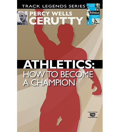 Athletics: How To Become A Champion