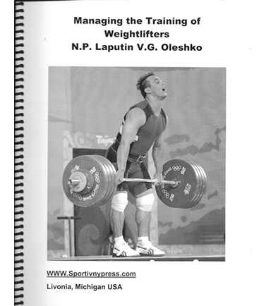 Managing The Training Of Weightlifters By N. P. Laputin