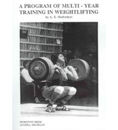 A Program Of Multi – Year Training In Weightlifting, A.S. Medvedyev