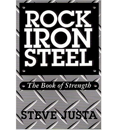 Rock, Iron, Steel; The Book Of Strength