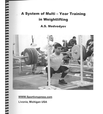 A System Of Multi – Year Training In Weightlifting, A.S. Medvedyev